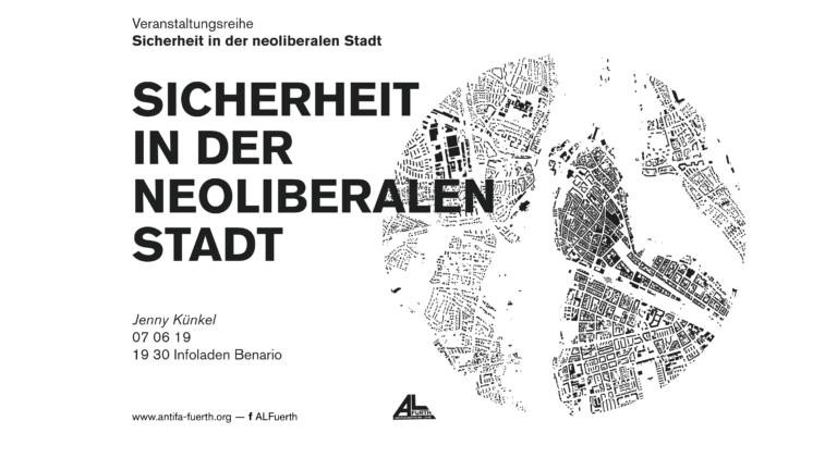 Veranstaltung: Sicherheit in der neoliberalen Stadt